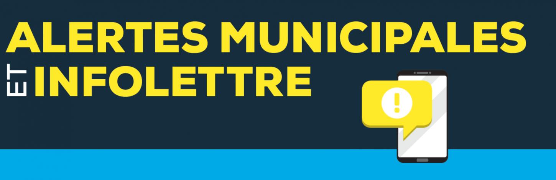 Alertes municipales et Infolettres