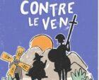 Contre le vent : Don Quichotte de la Mancha